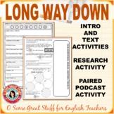 AMERICAN GANGS Research, Podcast, Long Way Down ENGAGING U