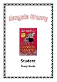 GANGSTA GRANNY Student Study Guide