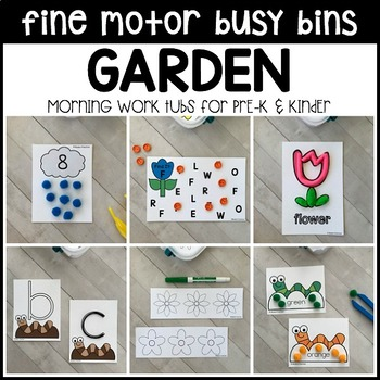 GARDEN Fine Motor Busy Bins for Spring - morning work tubs (Pre-K & Kinder)