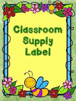 GARDEN THEMED CLASSROOM  SUPPLY LABELS WITH FREE BINDER COVERS!!
