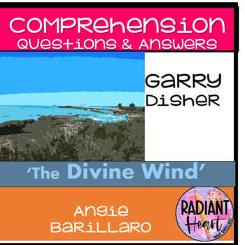 GARRY DISHER'S DIVINE WIND- QUESTIONS AND STUDY