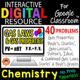 GAS LAWS & Gas Properties ~Digital Resource for Google Classroom~ CHEMISTRY