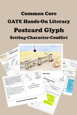 GATE Hands-on Literacy -- Postcard Glyph -- Setting, Character, Conflict