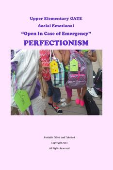 GATE Social-Emotional PERFECTIONISM - Open in Case of Emergency