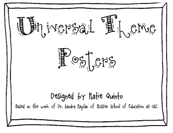 GATE Universal Theme Posters by Katie Quinto | Teachers ... Universal Themes In Literature Pdf