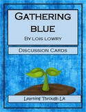 GATHERING BLUE by Lois Lowry - Discussion Cards PRINTABLE & SHAREABLE