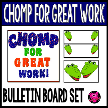 ALLIGATOR POSTERS for GREAT WORK BULLETIN BOARD SET