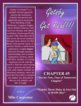 """GREAT GATSBY – Chapter 5 """"Tea for Now, Tour of Tomorrow Ch"""