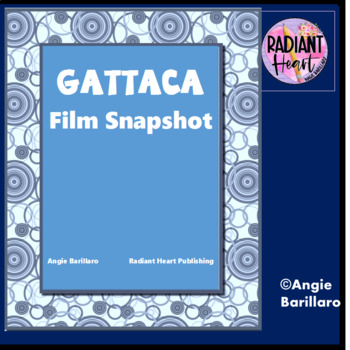GATTACA FILM - SNAPSHOT OF THEMES HANDOUT WITH FILM TECHNIQUES