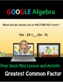GCF Greatest Common Factor Algebra Pear Deck Activity Google Distance