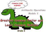 GCF (Greatest Common Factor) and LCM (Least Common Multiple)