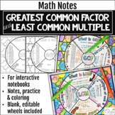 GCF and LCM Notes Math Wheels