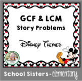 GCF & LCM Story Problems - Disney Themed
