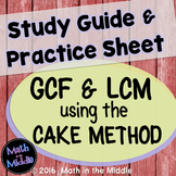 GCF & LCM using the Cake Method Study Guide & Practice Sheet