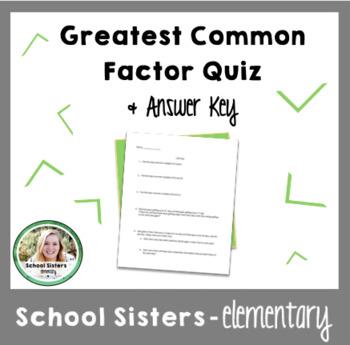 Greatest Common Factor Quiz