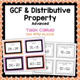 GCF and Distributive Property Task Cards Advanced