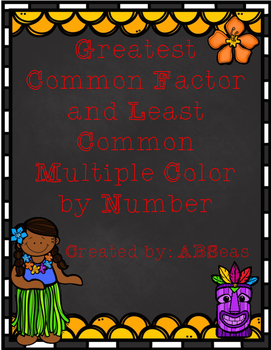 GCF and LCM Color by Number