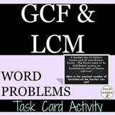 Greatest Common Factor - GCF and LCM Word Problems Task Card Activity