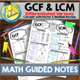 GCF and LCM - Guided Notes / Interactive Notebook