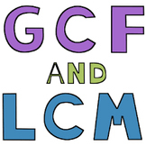 Greatest Common Factor (GCF) and Least Common Multiple (LCM) Task