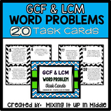 GCF and LCM  WORD PROBLEM Task Cards