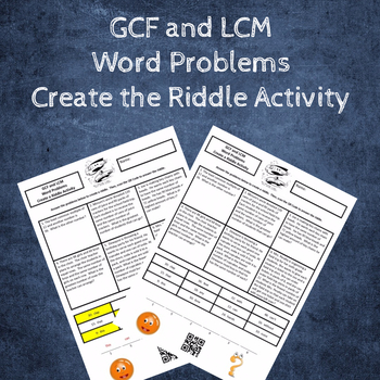 GCF and LCM Word Problems Create a Riddle Activity