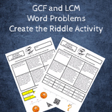 GCF and LCM Word Problems Create the Riddle Activity