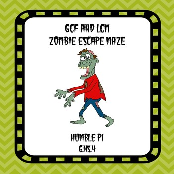 GCF and LCM Zombie Escape Maze- 6.NS.4