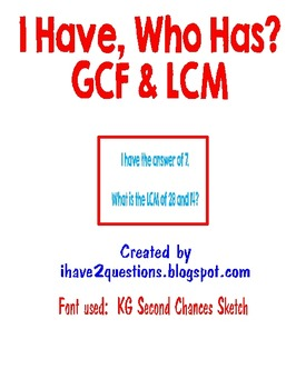 GCF and LCM....I Have Who Has