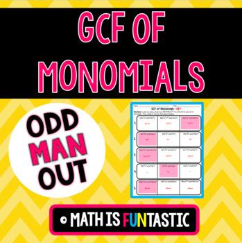 GCF of Monomials - Odd Man Out