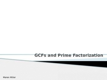 GCFs and Prime Factorization