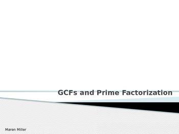 GCFs and Prime Factorization