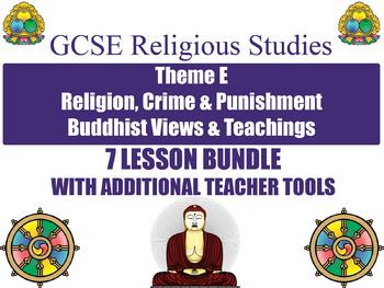 GCSE Buddhism - Religion, Crime & Punishment (7 Lessons)