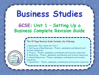GCSE Business Studies - Complete Revision Guide - Unit 1: Setting Up a Business