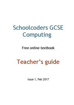 GCSE Computing - Schoolcoders free online texbook - Teacher's guide