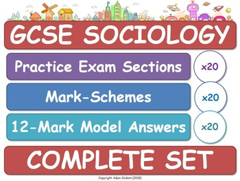 GCSE Sociology - Assessment Pack: 20x Practice Exam Sections, Model Answers