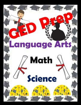 GED 2016: Math-Language Arts-Science