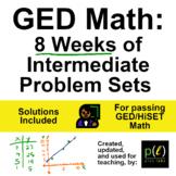 GED Math - Intermediate Problems - 8 Weeks
