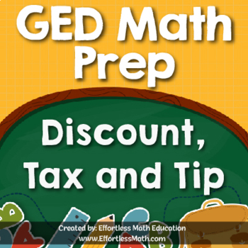 GED Math Prep: Discount, Tax and Tip