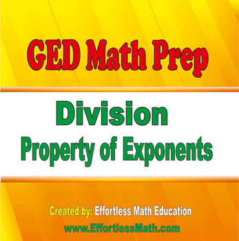 GED Math Prep: Division Property of Exponents