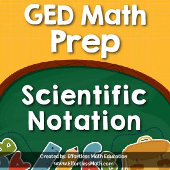 GED Math Prep: Scientific Notation