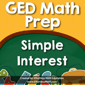 GED Math Prep: Simple Interest