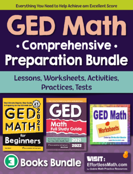 GED Math Preparation Bundle: Lessons, Worksheets, Activities, Practices, Tests