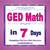 GED Math in 7 Days + 2 full-length GED Math practice tests