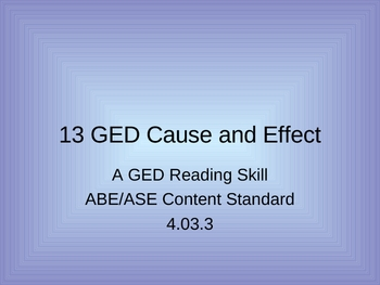 GED Reading Lesson 13 Cause and Effect
