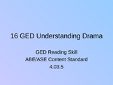 GED Reading Lesson 16 Understanding Drama