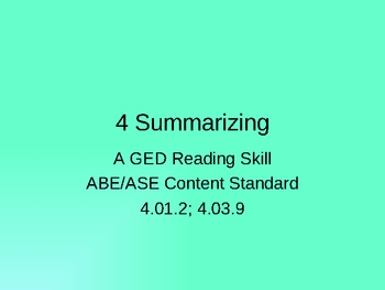 GED Reading Lesson 4 Summarizing Major Ideas