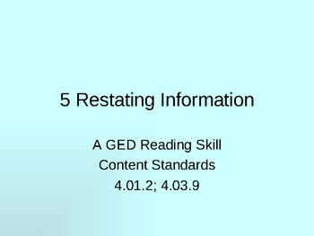 GED Reading Lesson 5 Restating Information