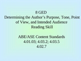 GED Reading Lesson 8 Identifying Author's Purpose, Tone, Point of View