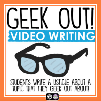 CREATIVE WRITING VIDEO ASSIGNMENT - GEEK OUT